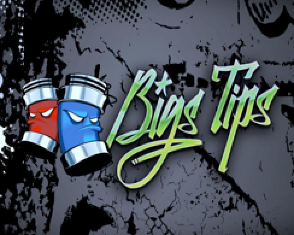 Bigs Tips